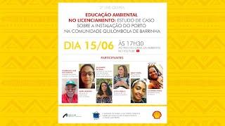 Ed. ambiental no licenciamento: estudo de caso sobre a Instalação do Porto no quilombo de Barrinha