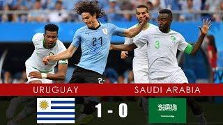 URUGUAY vs SAUDI ARABIA 1-0 - All Goals & Extended Highlights - 20th June 2018