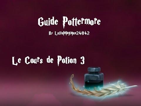 Guide Pottermore // Le Cours de Potion #3...