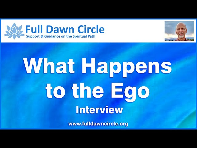 What Happens to the Ego in Awakening