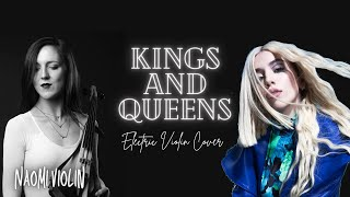 Kings & Queens - Ava Max | Electric Violin Cover