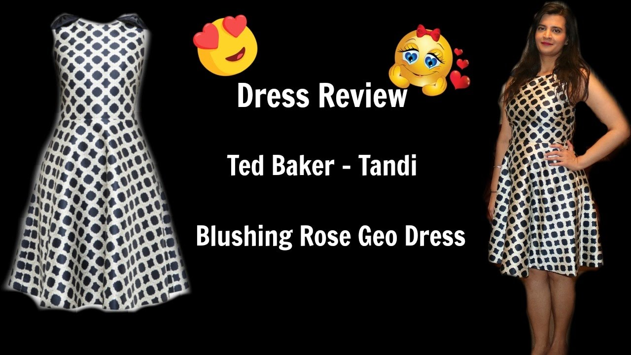 Dress review -Ted Baker Tandi Blushing Rose Geo Dress