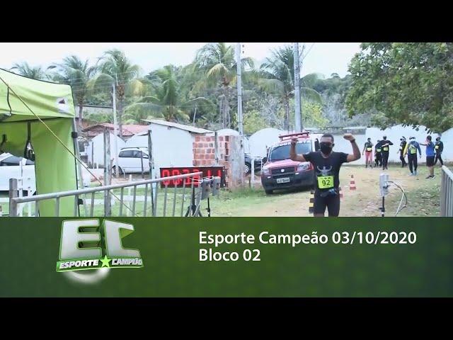 Esporte Campeão 03/10/2020 - Bloco 02