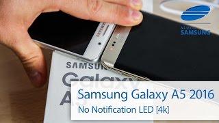Samsung Galaxy A5 6 2016 Notification LED english 4k(, 2016-01-13T14:58:58.000Z)
