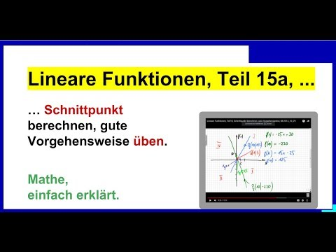 lineare funktionen schnittpunkt berechnen gute vorgehensweise 08 2014 10 29 teil15a youtube. Black Bedroom Furniture Sets. Home Design Ideas