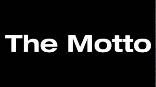 Drake - The Motto ft. Lil Wayne [FULL SONG][SUB 4 DL LINK!]