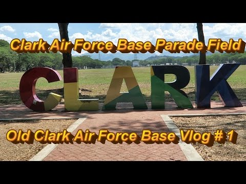 Angeles City Philippines : Clark Parade Field - Old Clark Air Force Base Vlog # 1