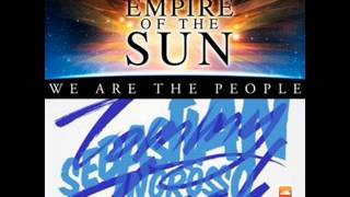 Empire of the Sun vs Sebastian Ingrosso ft. Tommy Trash - We are the Reloaded people(Wux Mashup)