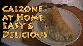 How to Make a Calzone at Home EASY and Delicious