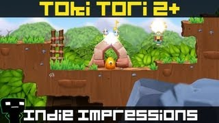 Indie Impressions - Toki Tori 2+