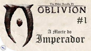 TES IV: OBLIVION #1 - A Morte do Imperador (Abertura Dublada PT-BR) (PS3)