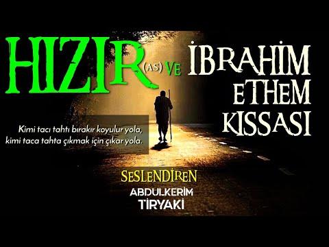 Hızır (As) ve Sultan İbrahim Ethem Kıssası - İbretlik Dini Hikaye
