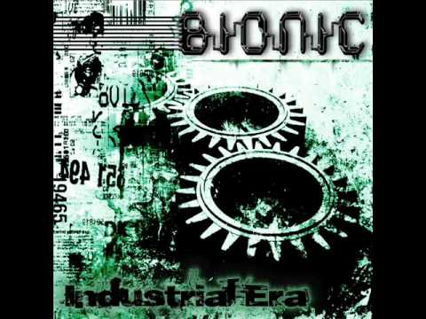 Bionic - The Industrial Era (Full Album)