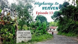 Highway to Heaven RADIO DRAMA Ep 13