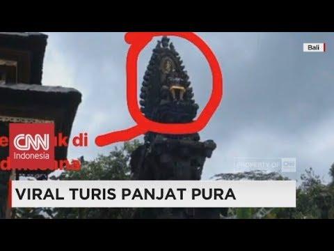 Viral! Turis Panjat Pura