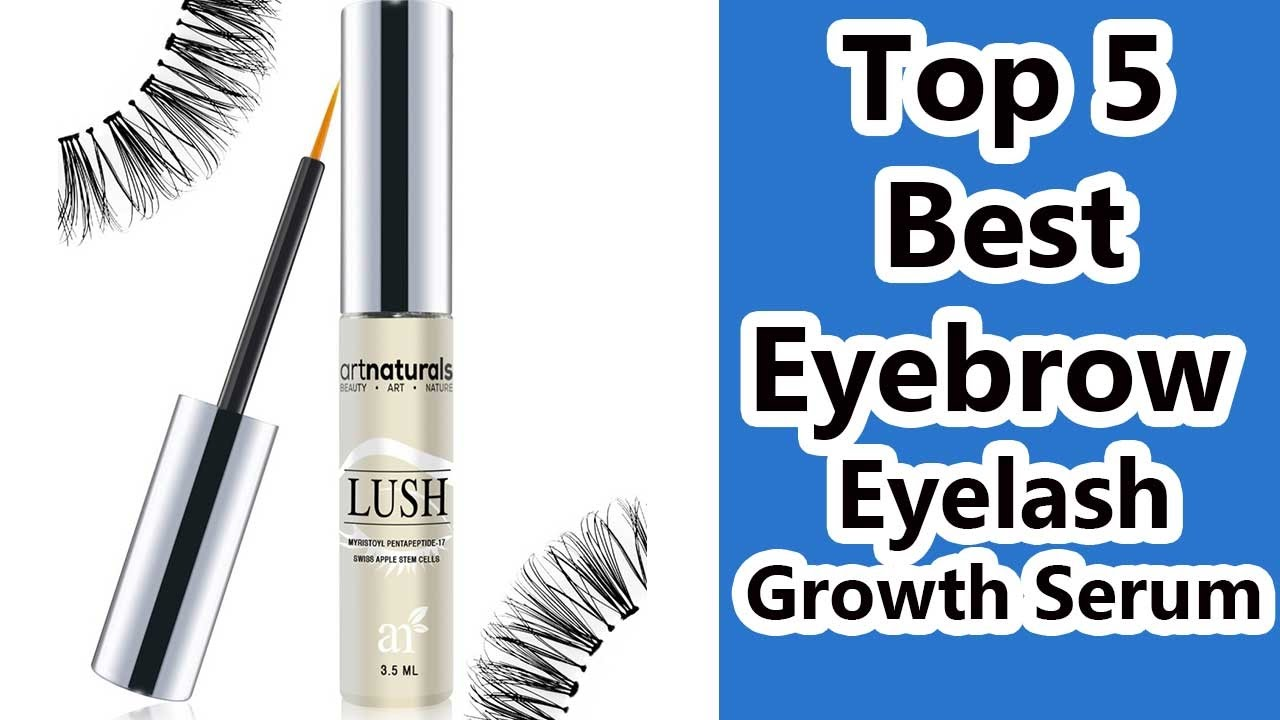 ae15d76e185 Top 5 Best Eyebrow Eyelash Growth Serum Reviews 2017 - YouTube