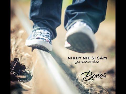 BONAS - NIKDY NIE SI SÁM (ukážka CD)