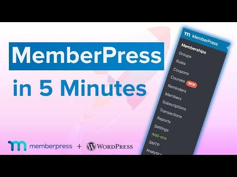 MemberPress In 5 Minutes