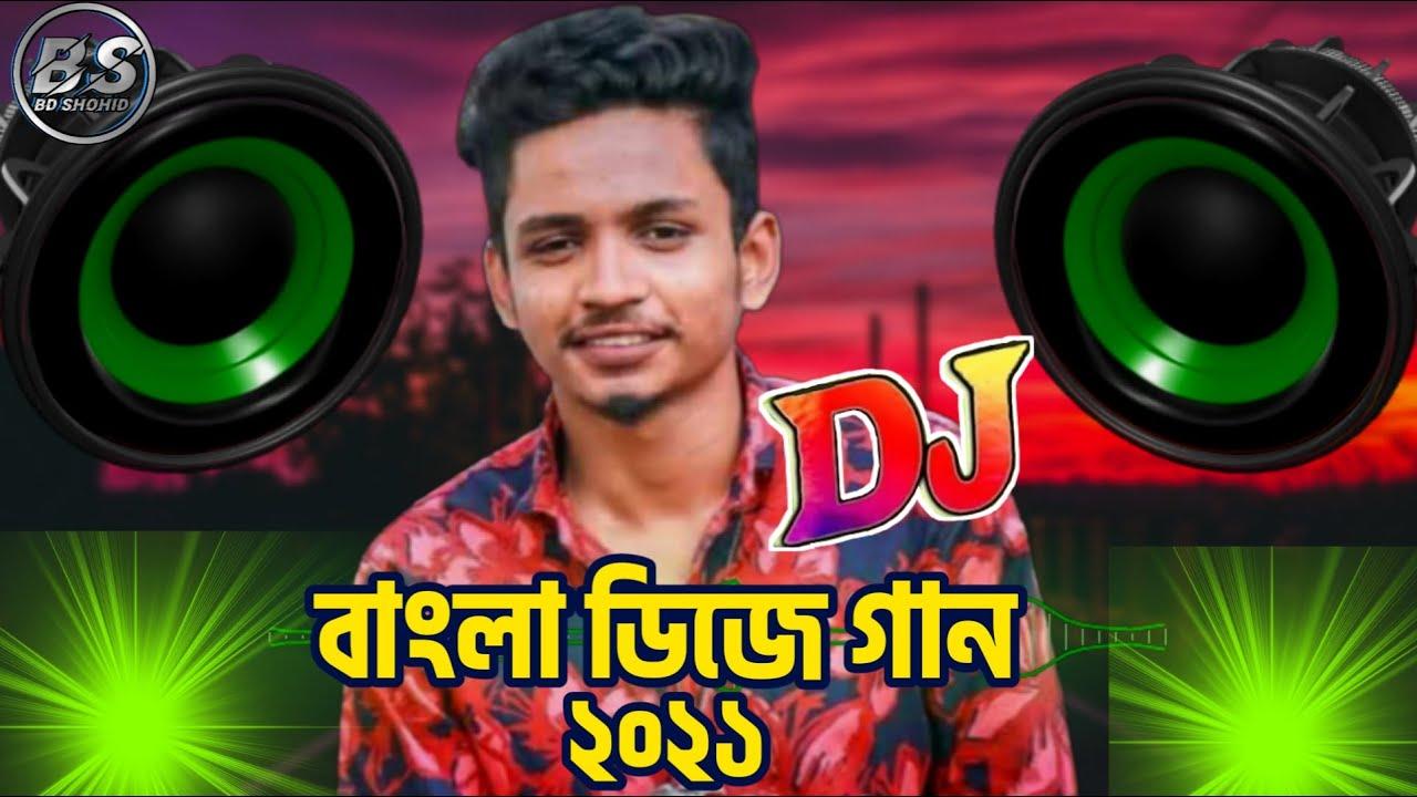 Samz vai Dj Gaan 2021 Notun Dj Gaan Best Dj Gaan JBL Bass Mix Pro Bass Boosted Song 2021