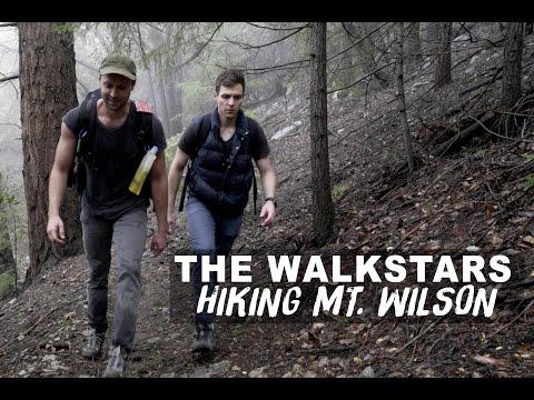 Hiking Mt. Wilson | Los Angeles, CA | The Walkstars (10 Years Later)