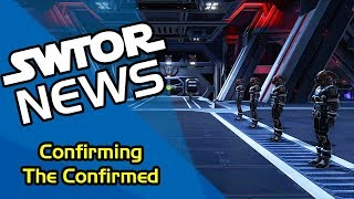 SWTOR News - Confirming The Confirmed