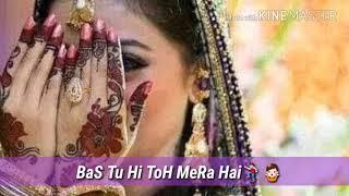 Sajan Mere Ek tujh pe bharosa hai whatsapp status love song