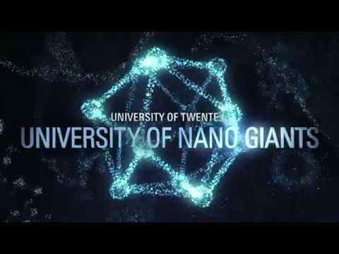 Nanotechnology – University of Twente – Do your own research