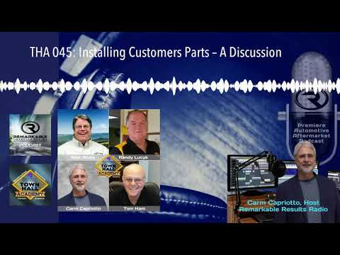 THA 045: Installing Customers Parts – A Discussion