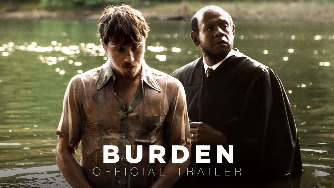 Photo of ฟอเรสต์ วิตเทกเกอร์ ภาพยนตร์ – Burden – Official Trailer [ ตัวอย่างซับไทย ]