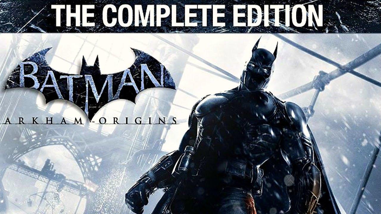 Batman Arkham Origins The Complete Edition Confirmed