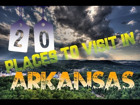 Top 20 Things To Do In Arkansas