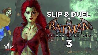 nL Highlights - Batman: Arkham Asylum (Slip & Duel) [PART 3]