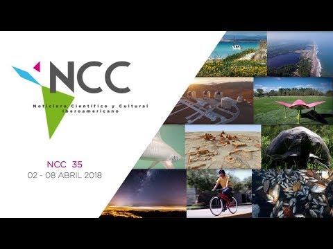 Noticiero Científico y Cultural Iberoamericano, emisión 35. Abril  02 al 08 2018.