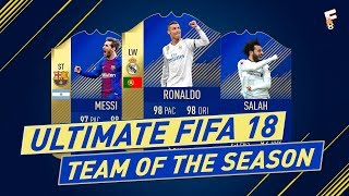 Ultimate FIFA 18 Team Of The Season ⚽ TOTS FIFA 18 ⚽ Footchampion