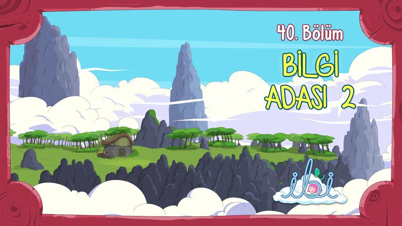 Bilgi Adası 2   İbi 4. Sezon 1. Bölüm