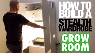 How To Build A Stealth Wardrobe Grow Room Youtube