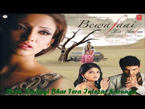 Main Zindagi Bhar Tera Intezar Karunga | Bewafaai Ka Aalam | Agam Kumar Nigam Hits
