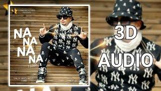 3D AUDIO Na Na Na Na | J Star | Mein Tera BoyFriend | AP works