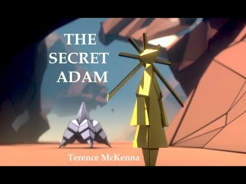 Terence McKenna - The Secret Adam