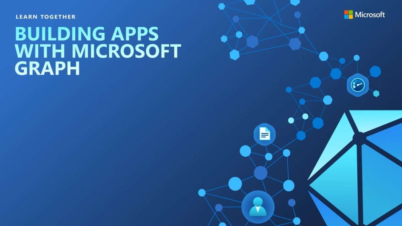 Building Apps with Microsoft Graph