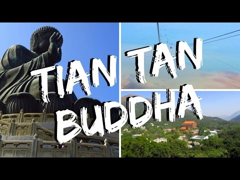 Tian Tan Buddha - Hong Kong day trip to visit the Big Buddha on Lantau Island (天壇大佛 - 天坛大佛)