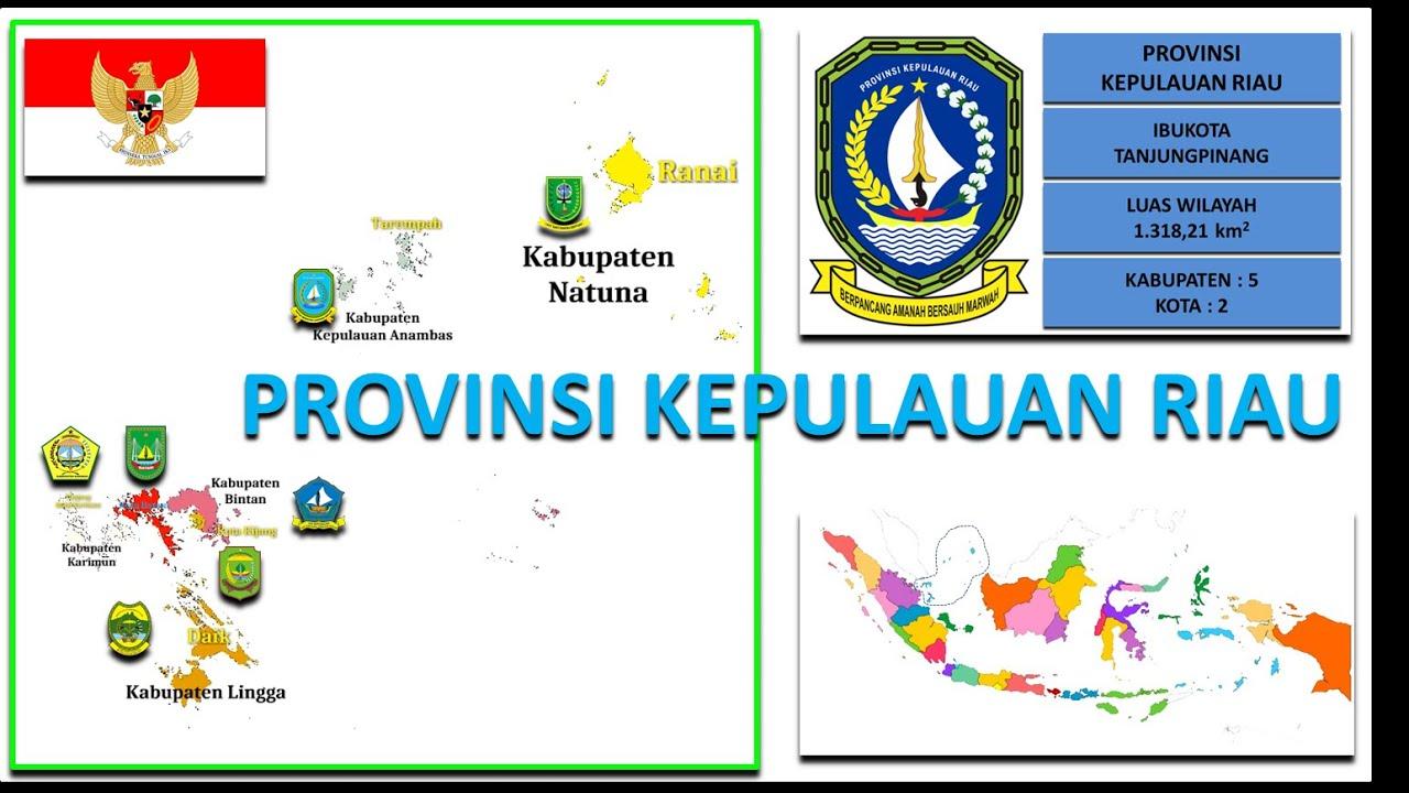 #5 Peta Indonesia, Provinsi Kepulauan Riau (Kabupaten ...
