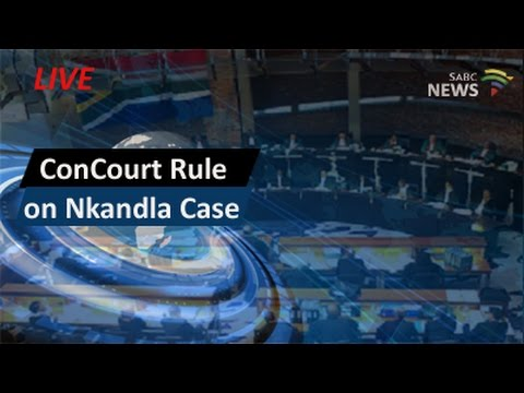 Constitutional Court rule on Nkandla case