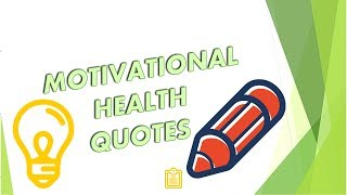 """5 good quotes on """"health"""""""