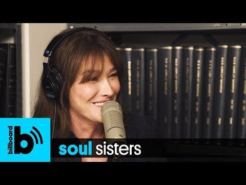 Carla Bruni Talks New Album & Trump Dating Rumors on Soul Sisters Podcast I Billboard