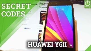 Codes in HUAWEI Y6II Secret Menu / Advanced Settings / Tricks