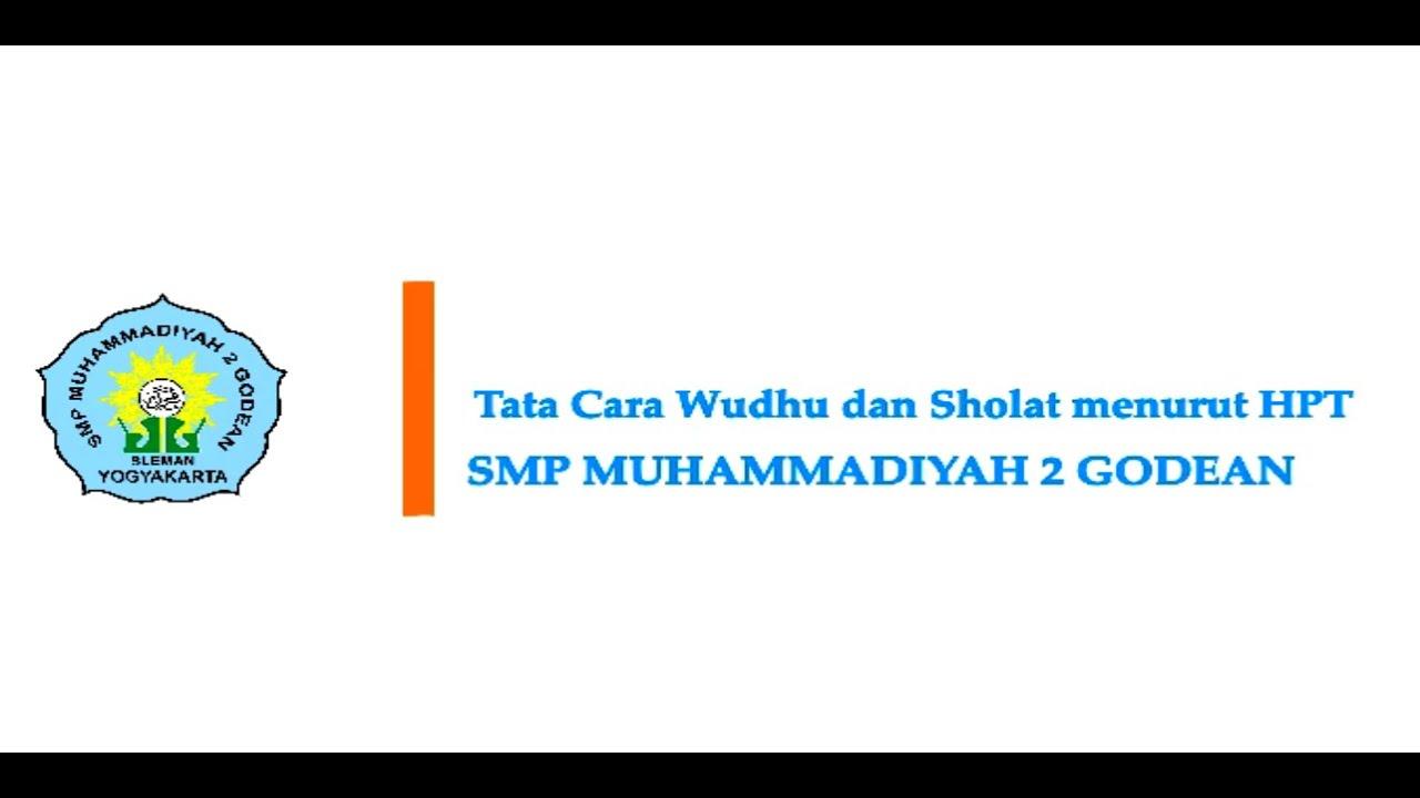 Tata Cara Wudhu dan Sholat menurut Himpunan Putusan Tarjih ...