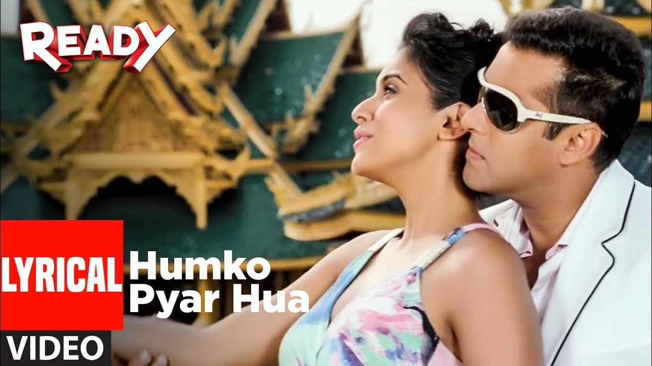 Download Humko Pyaar Hua Lyrical Video   Ready Ft. Salman, Asin   Tulsi Kumar, KK   Pritam