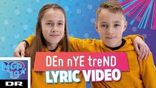The Wave - DEn nYE treND (LYRIC) | MGP 2019