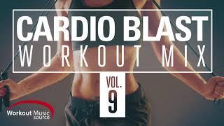 Workout Music Source // Cardio Blast Workout Mix Vol. 9 // 140-160 BPM